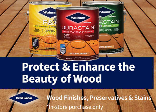 Wolman wood finishes, preservatives, and stains